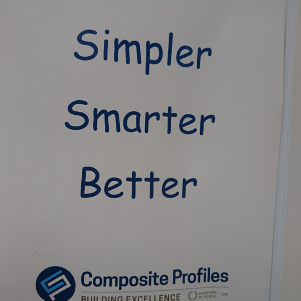 Inspirational Quote SIMPLE, SMARTER, BETTER from Composite Profiles Building Excellence Strategy Day